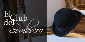 Les presentamos El Club del Sombrero, un espacio dedicado a todos aquellos aficionados al sombrero. Un proyecto que ya ha comenzado a sumar socios y que esperamos les pueda gustar.